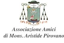 Associazione Amici Monsignor Aristide Pirovano